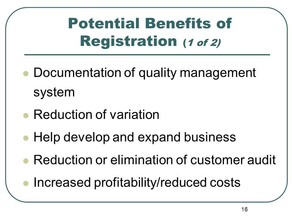 Potential Benefits of Registration (1 of 2)