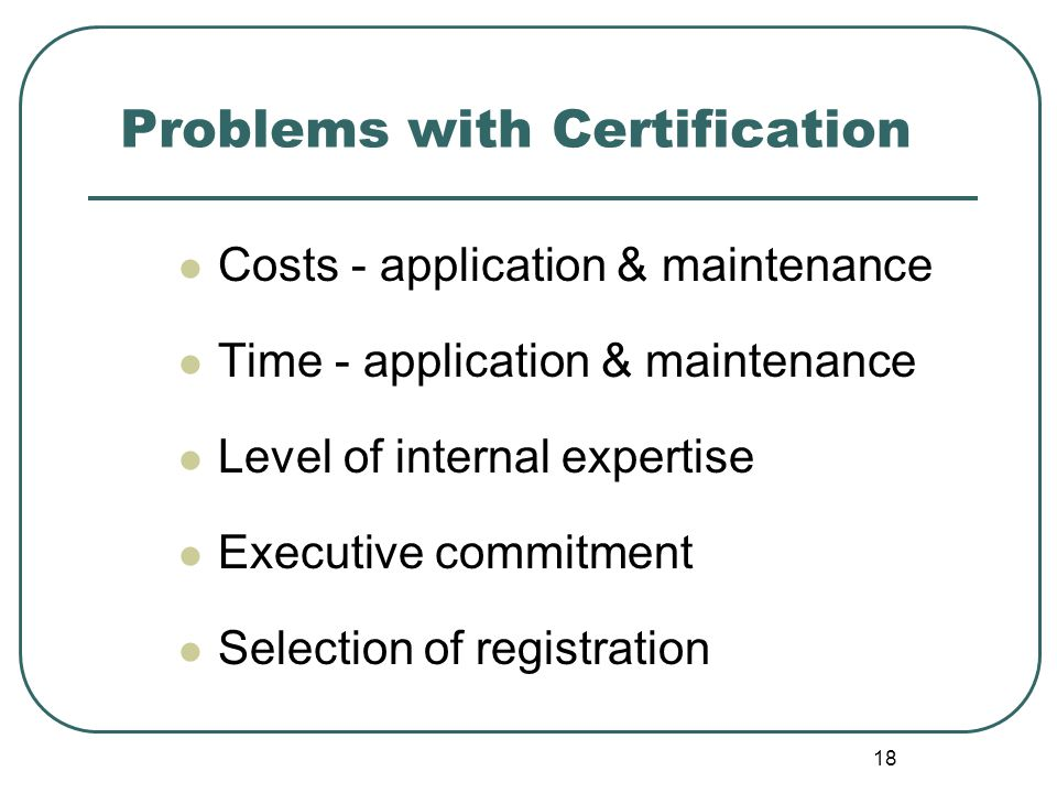 Problems with Certification