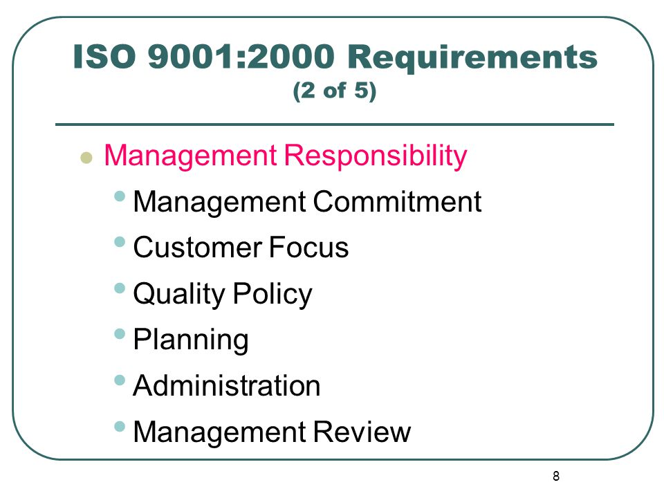 ISO 9001:2000 Requirements (2 of 5)