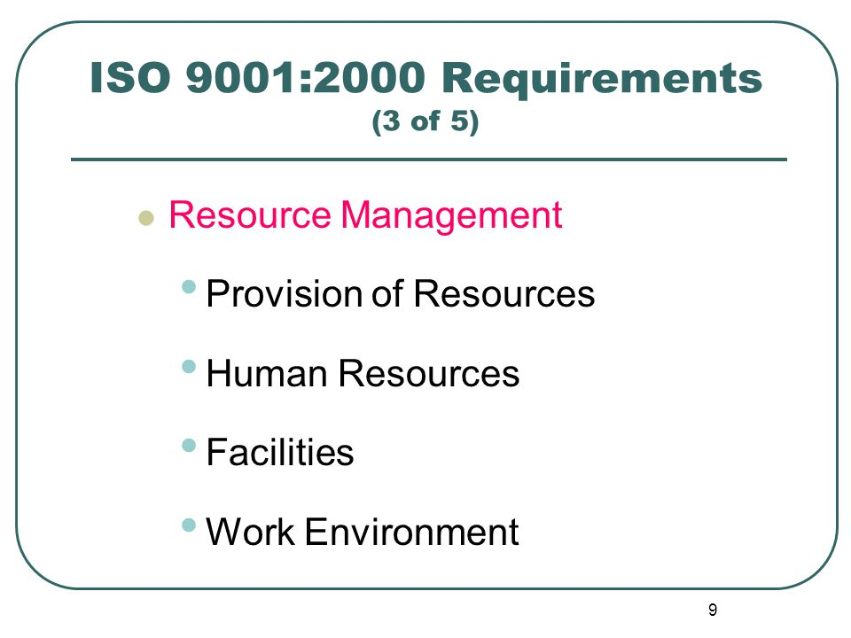 ISO 9001:2000 Requirements (3 of 5)