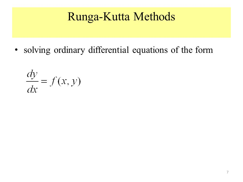 Runga-Kutta Methods solving ordinary differential equations of the form