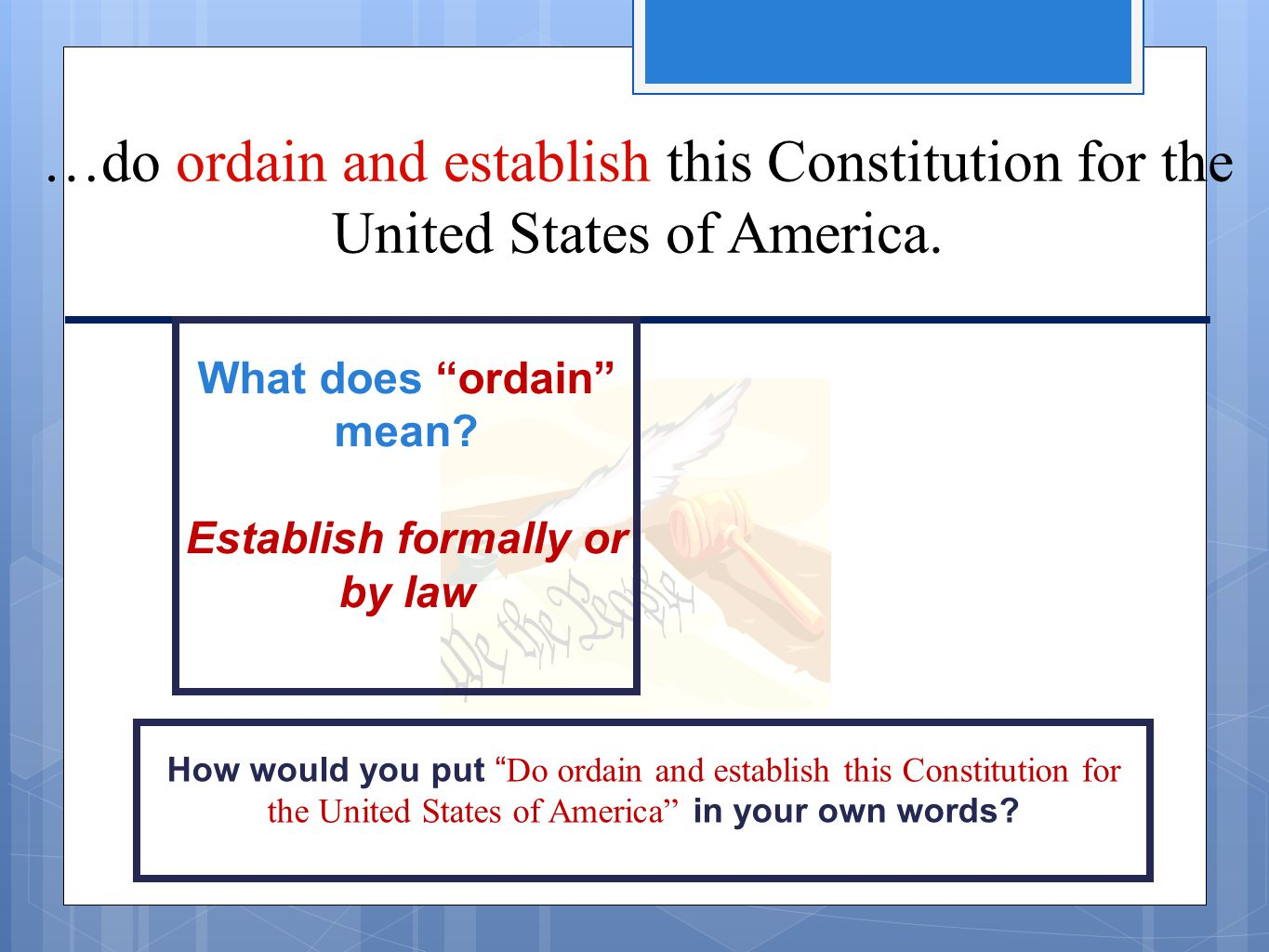 What does ordain mean Establish formally or by law
