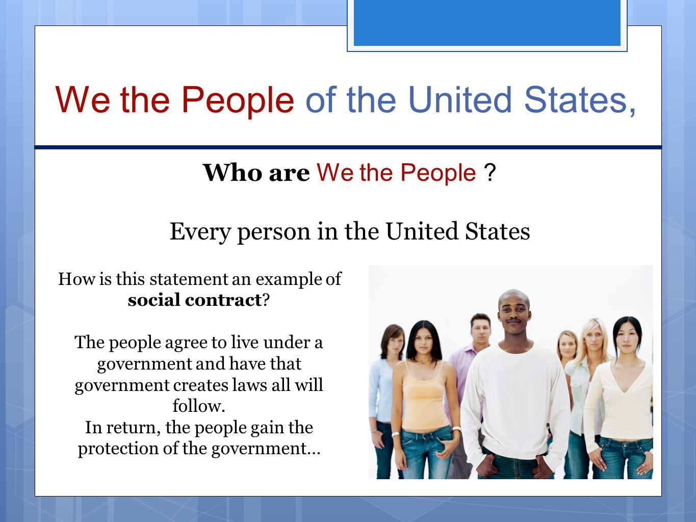 We the People of the United States,