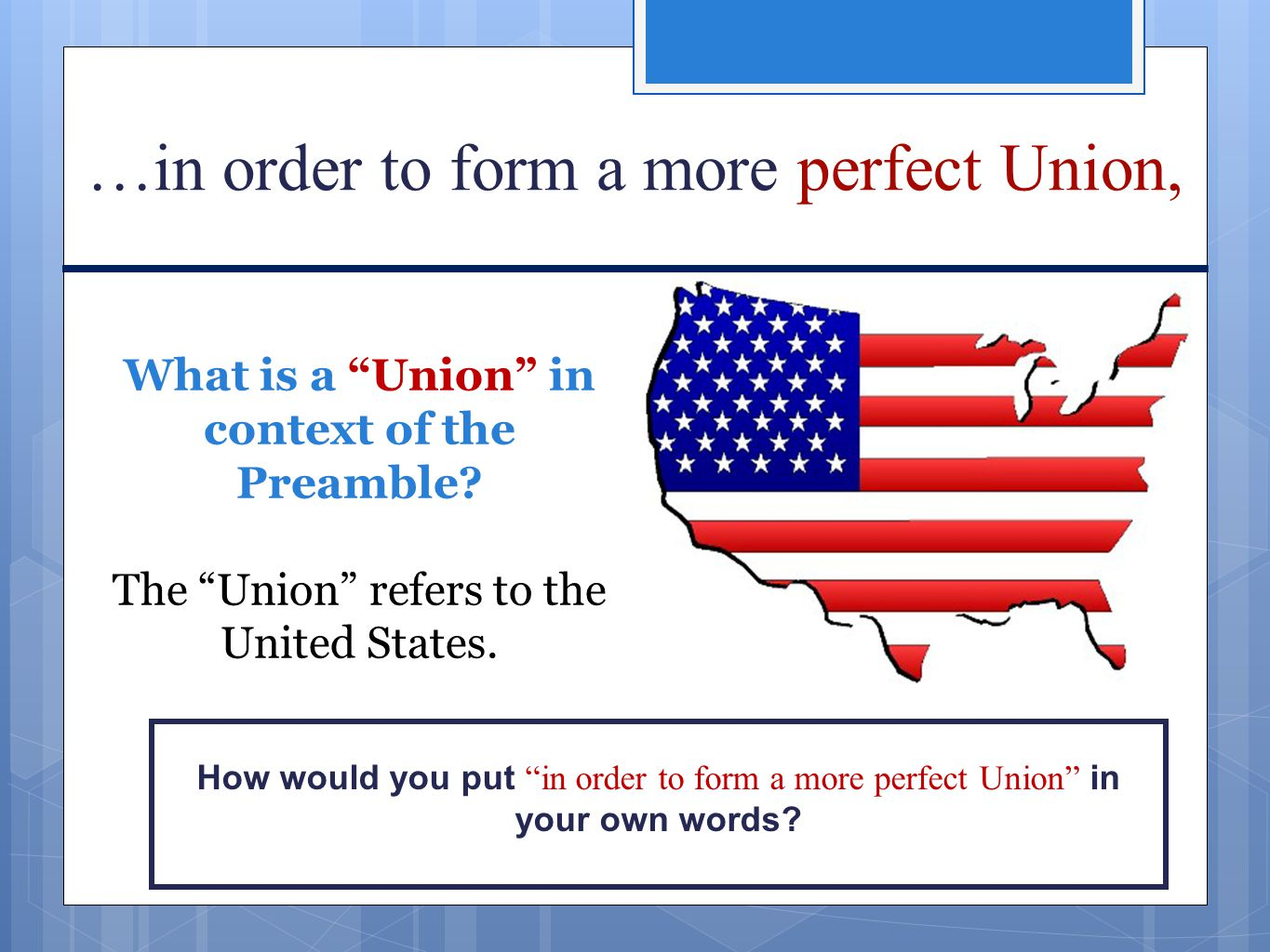 What is a Union in context of the Preamble