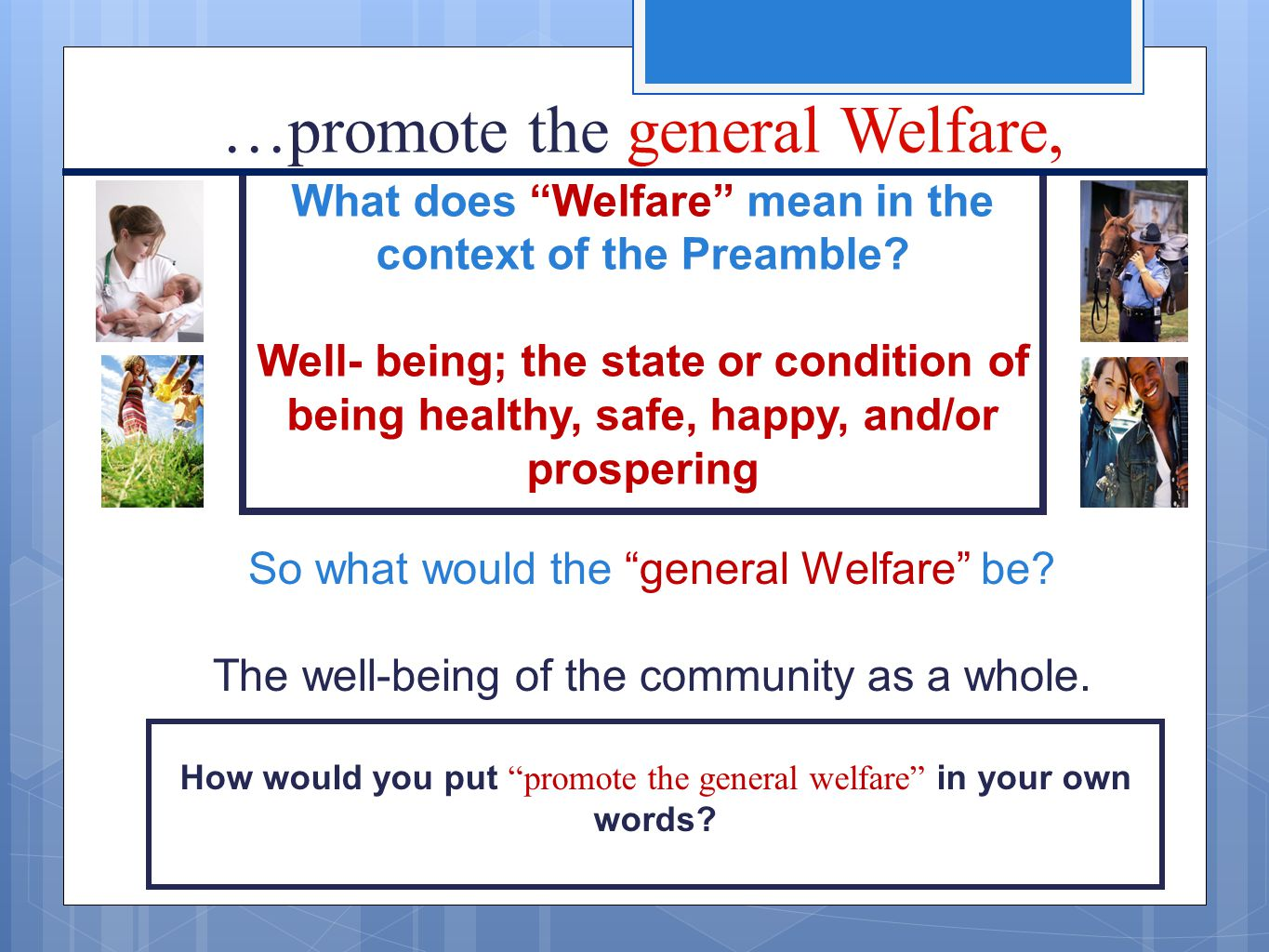 What does Welfare mean in the context of the Preamble