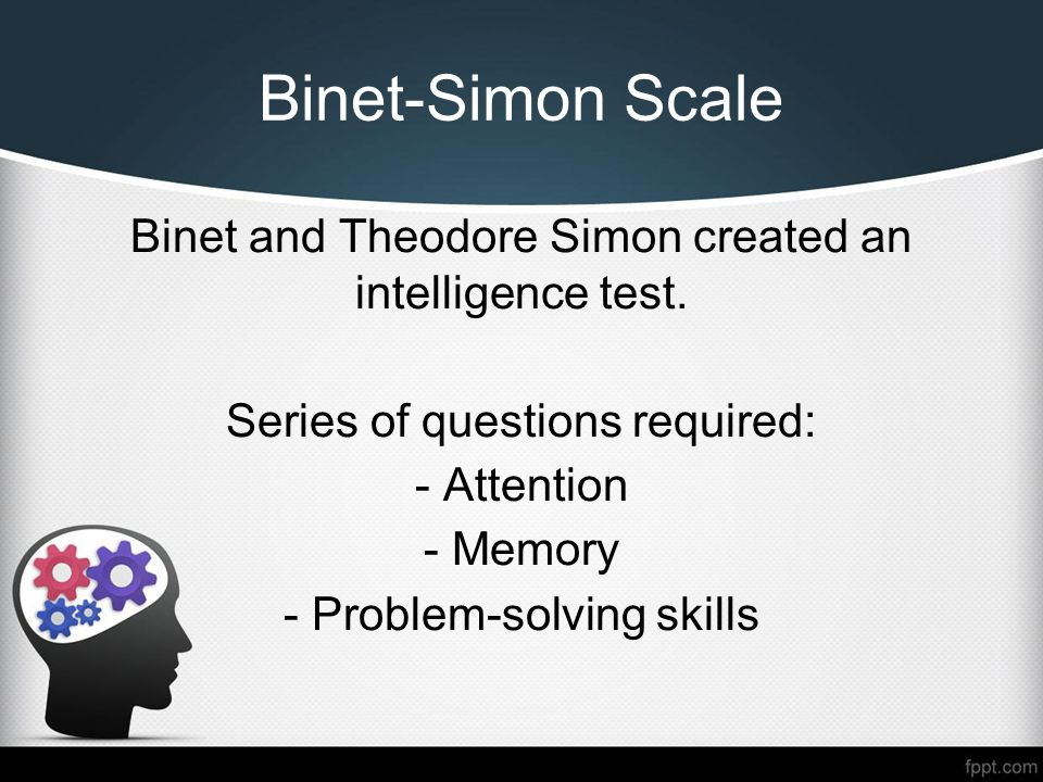 the binet simon scales that measures intelligence