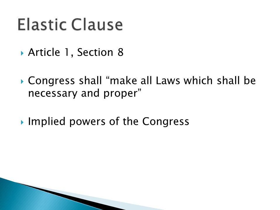 Elastic Clause Article 1, Section 8