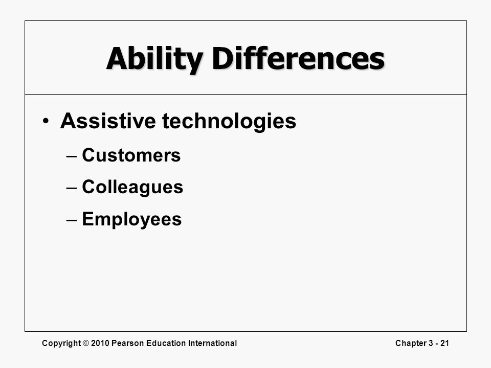 Ability Differences Assistive technologies Customers Colleagues