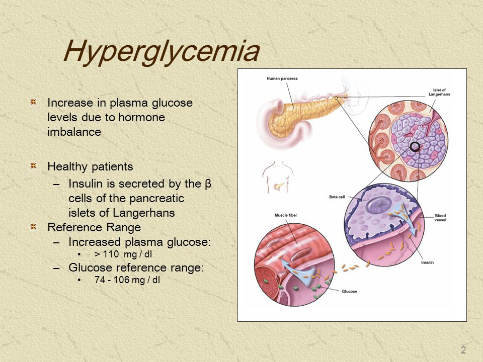 Hyperglycemia Increase in plasma glucose levels due to hormone imbalance. Healthy patients.