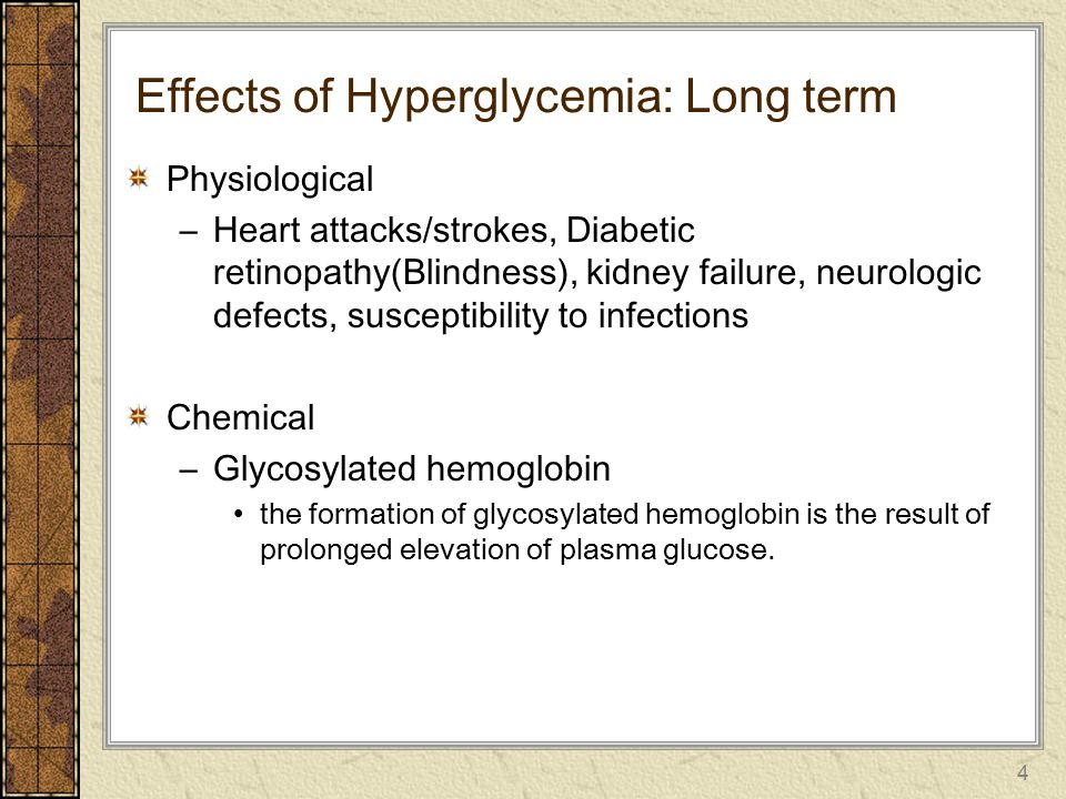 Effects of Hyperglycemia: Long term