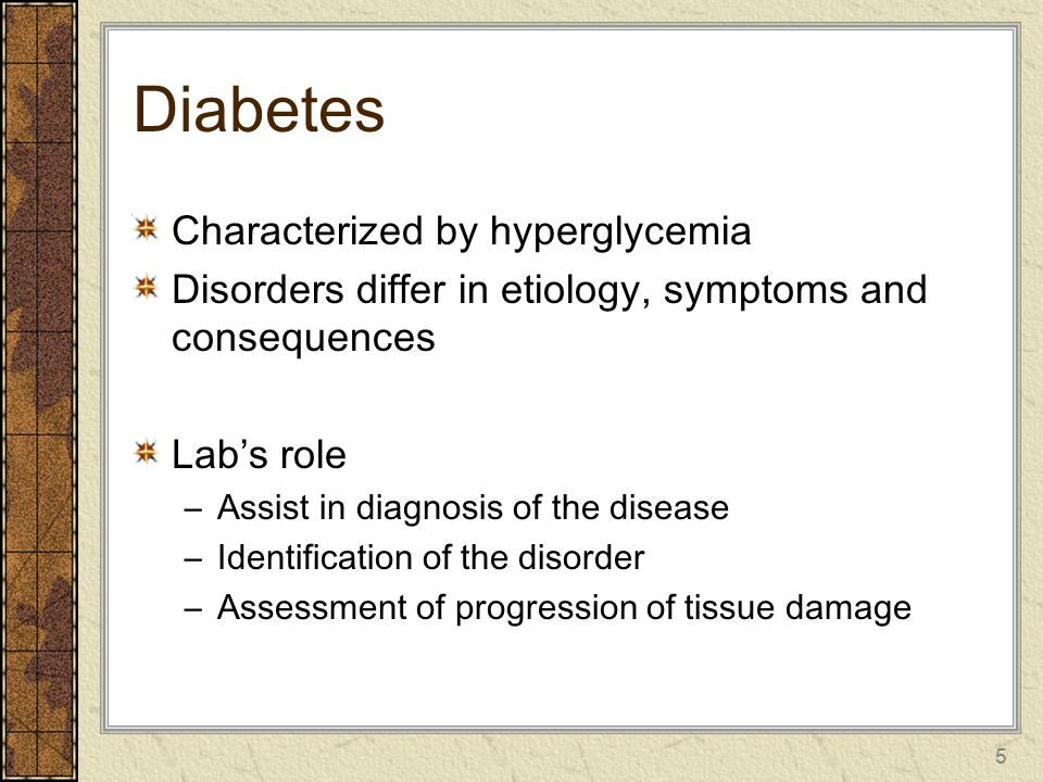Diabetes Characterized by hyperglycemia