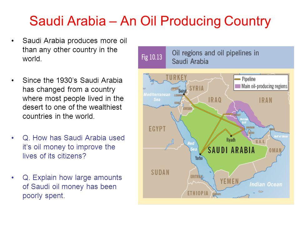 Saudi Arabia – An Oil Producing Country