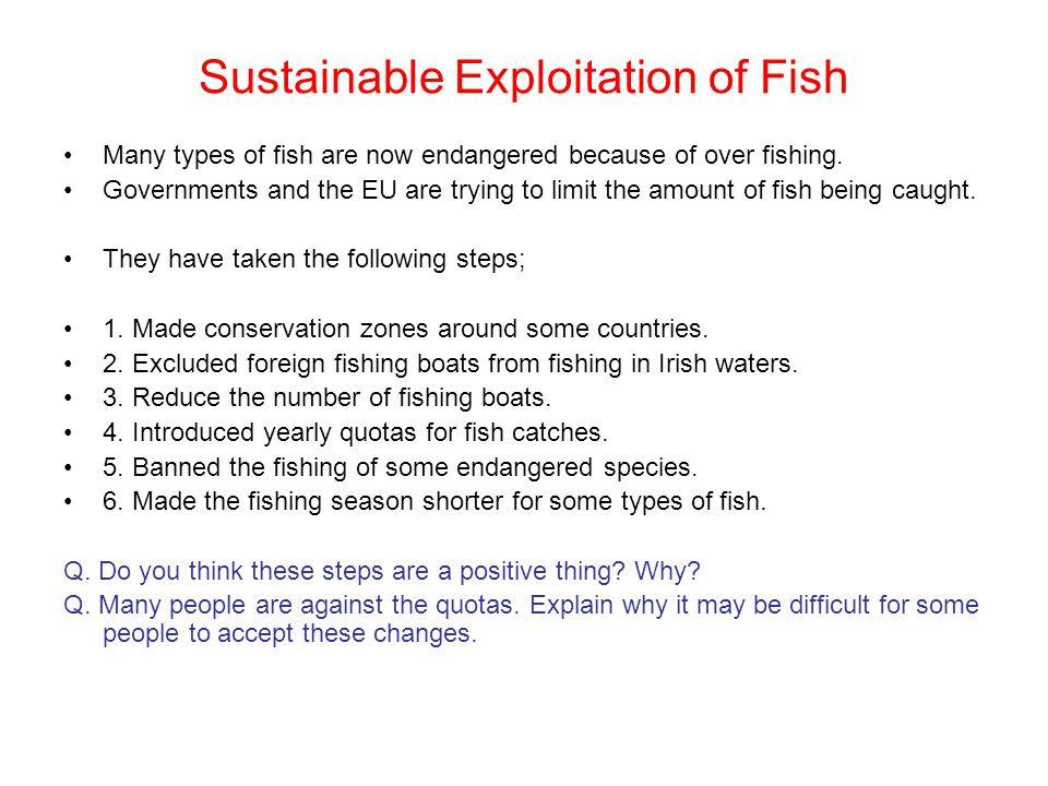 Sustainable Exploitation of Fish