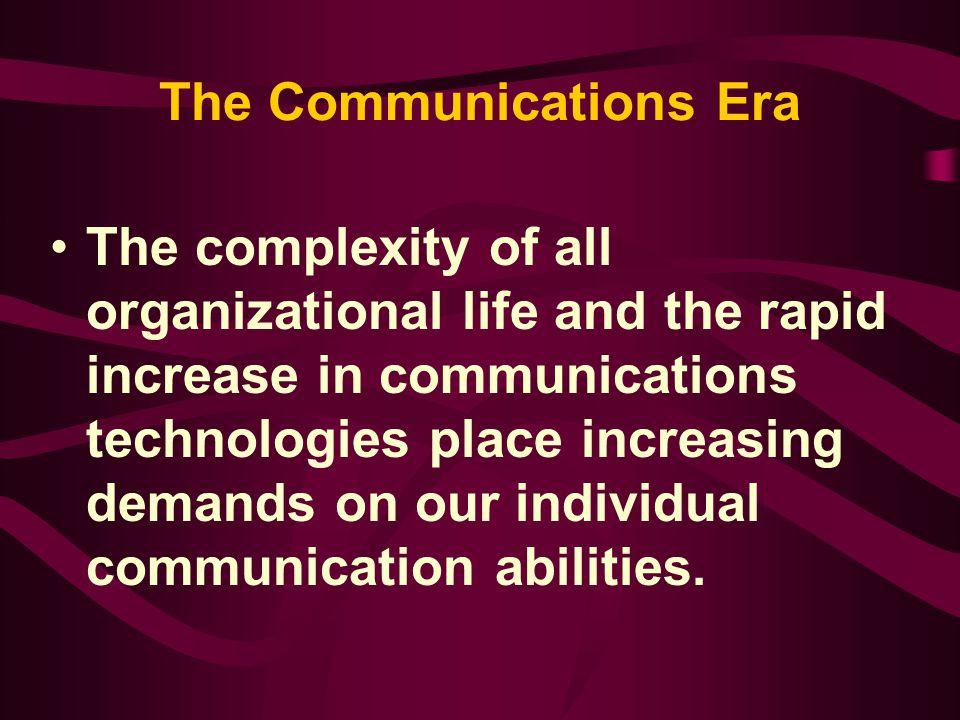The Communications Era