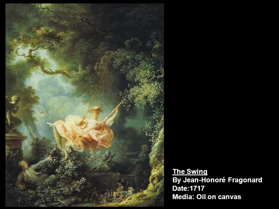The Swing By Jean-Honoré Fragonard Date:1717 Media: Oil on canvas