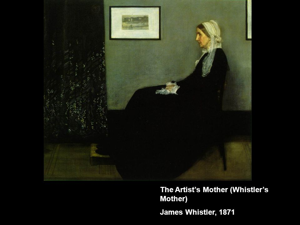 The Artist's Mother (Whistler's Mother)