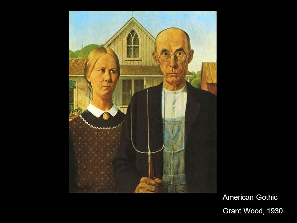 American Gothic Grant Wood, 1930