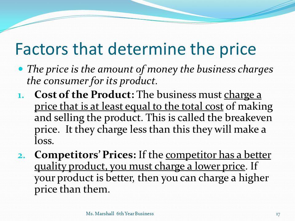 Factors that determine the price