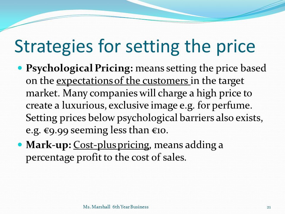 Strategies for setting the price