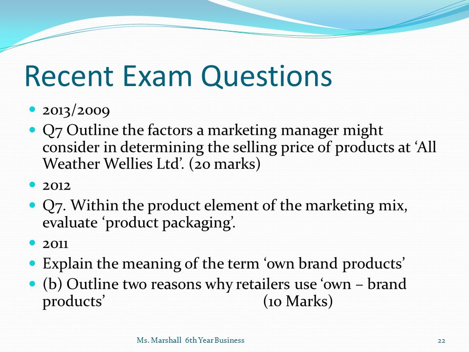 Recent Exam Questions 2013/2009