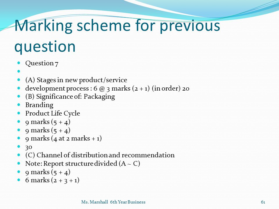Marking scheme for previous question