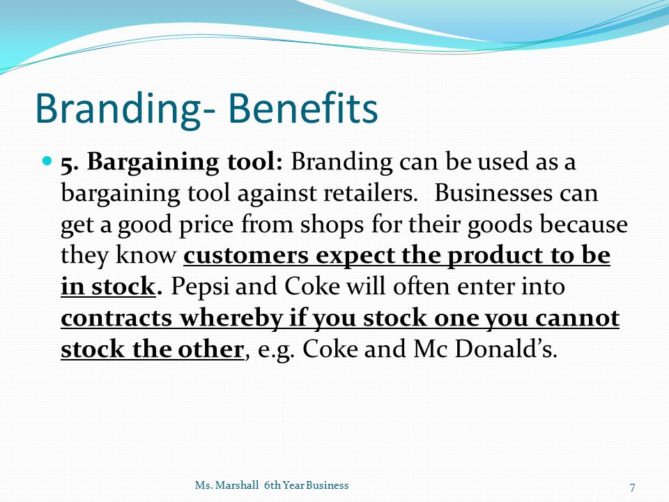 Branding- Benefits