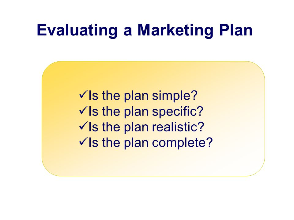 Evaluating a Marketing Plan