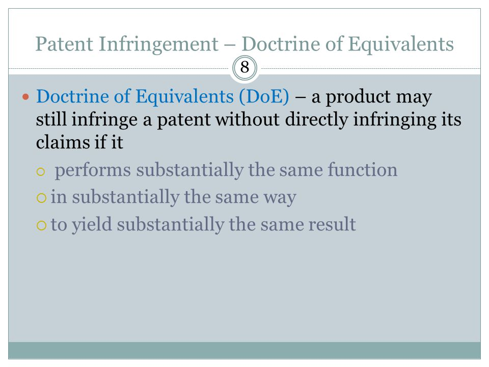 Patent Infringement – Doctrine of Equivalents