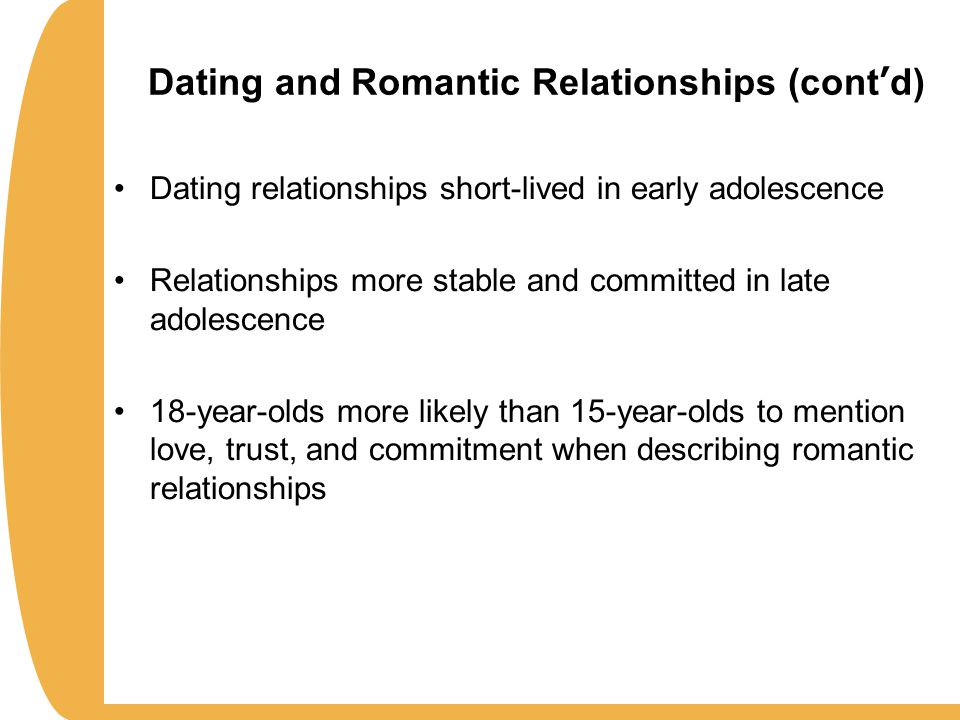 adolescent dating and romantic relationships People now tend to spend a greater deal of time being in romantic relationships, dating and  adolescent romantic relationships,.