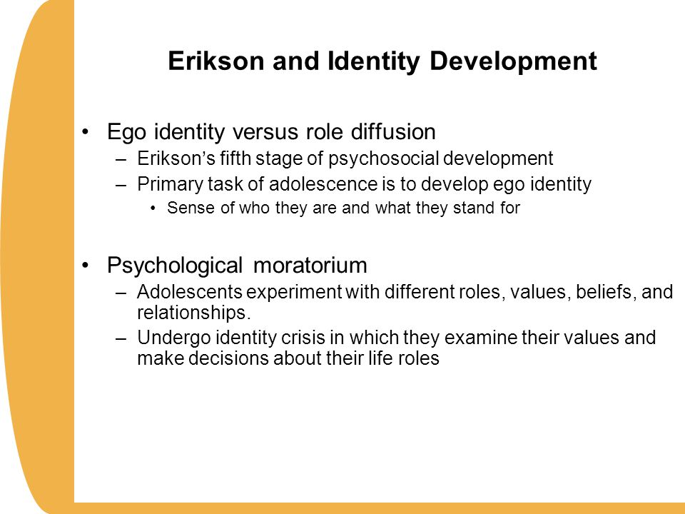adolescent ego During this stage the body image of the adolescent changes erikson claims that the  erikson described ego integrity as  erik erikson believed if.