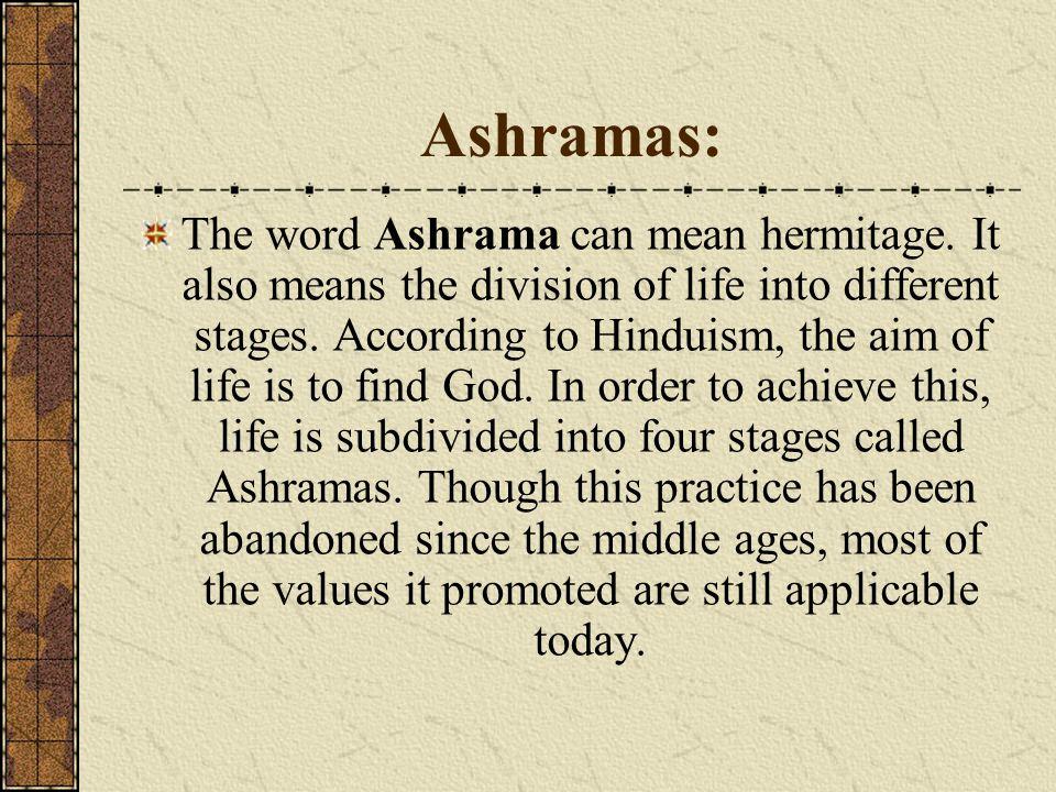Ashramas: