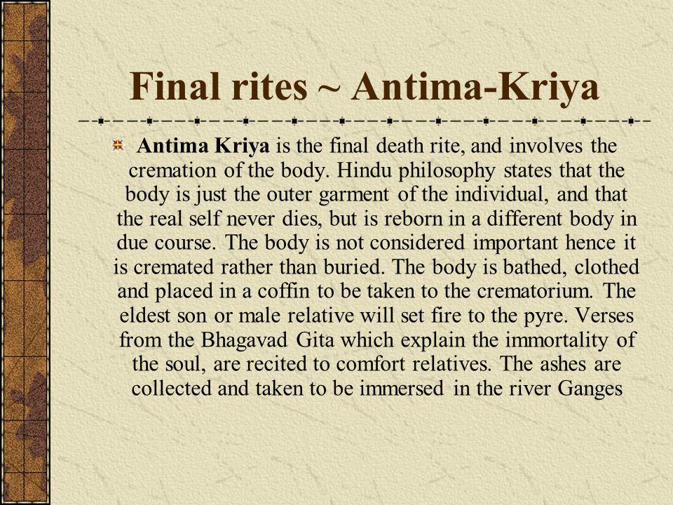 Final rites ~ Antima-Kriya
