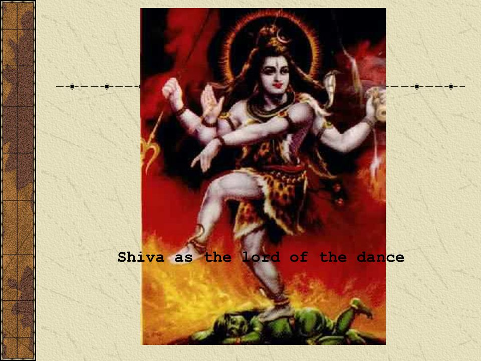 Shiva as the lord of the dance