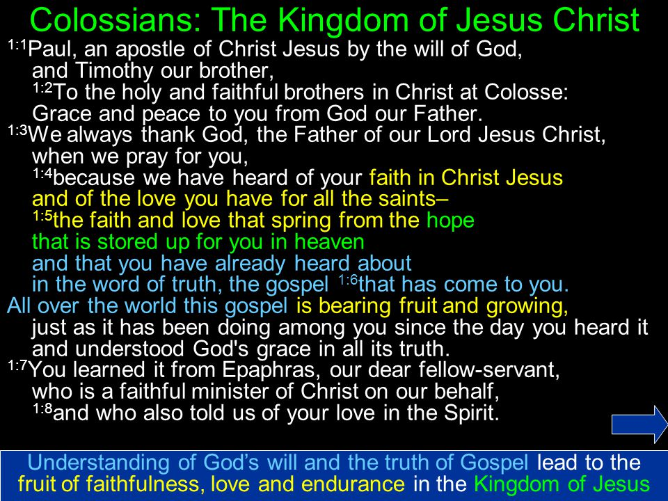 Colossians: The Kingdom of Jesus Christ