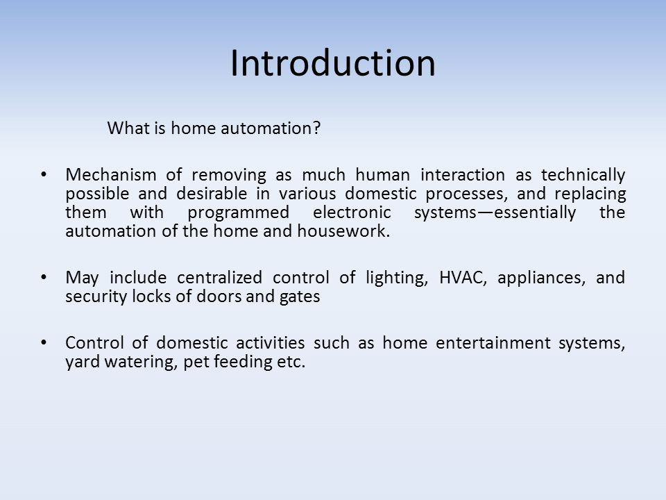 Home Automation Topics Covered Introduction
