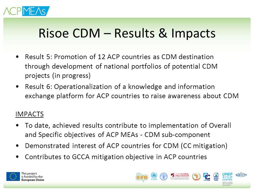 Risoe CDM – Results & Impacts