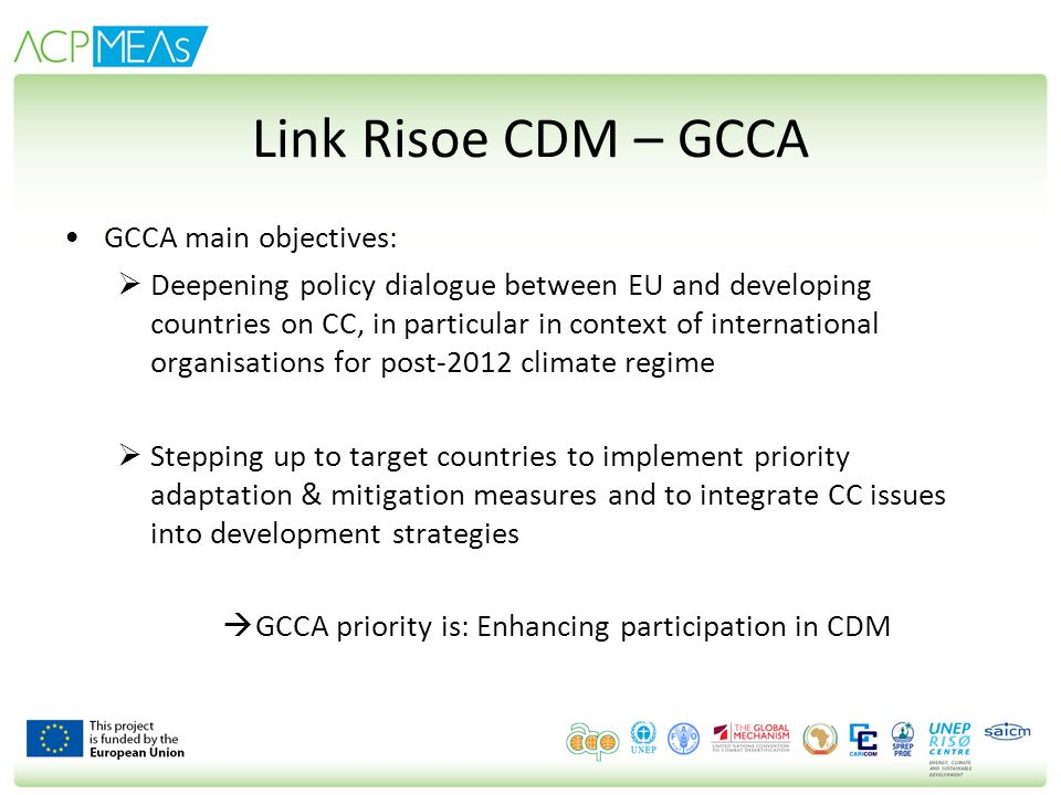 GCCA priority is: Enhancing participation in CDM