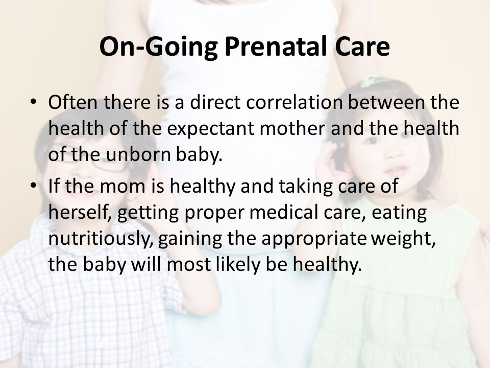 On-Going Prenatal Care