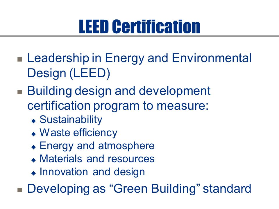 Concrete thinking for a sustainable world ppt download for Advantages of leed certification