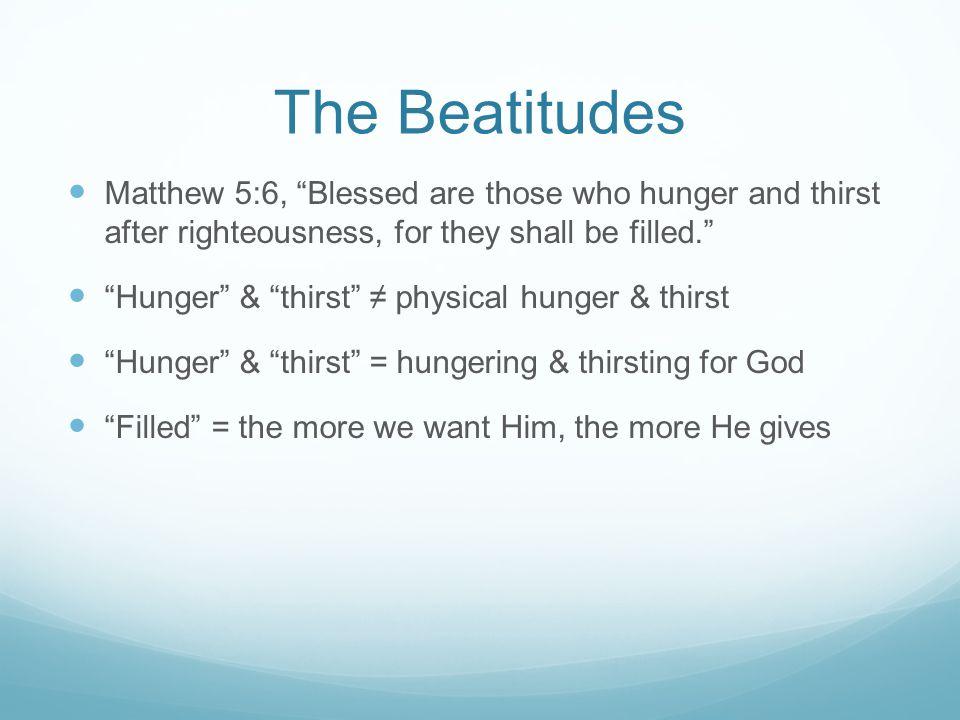 an analysis of mathew 53 10 the beatitudes
