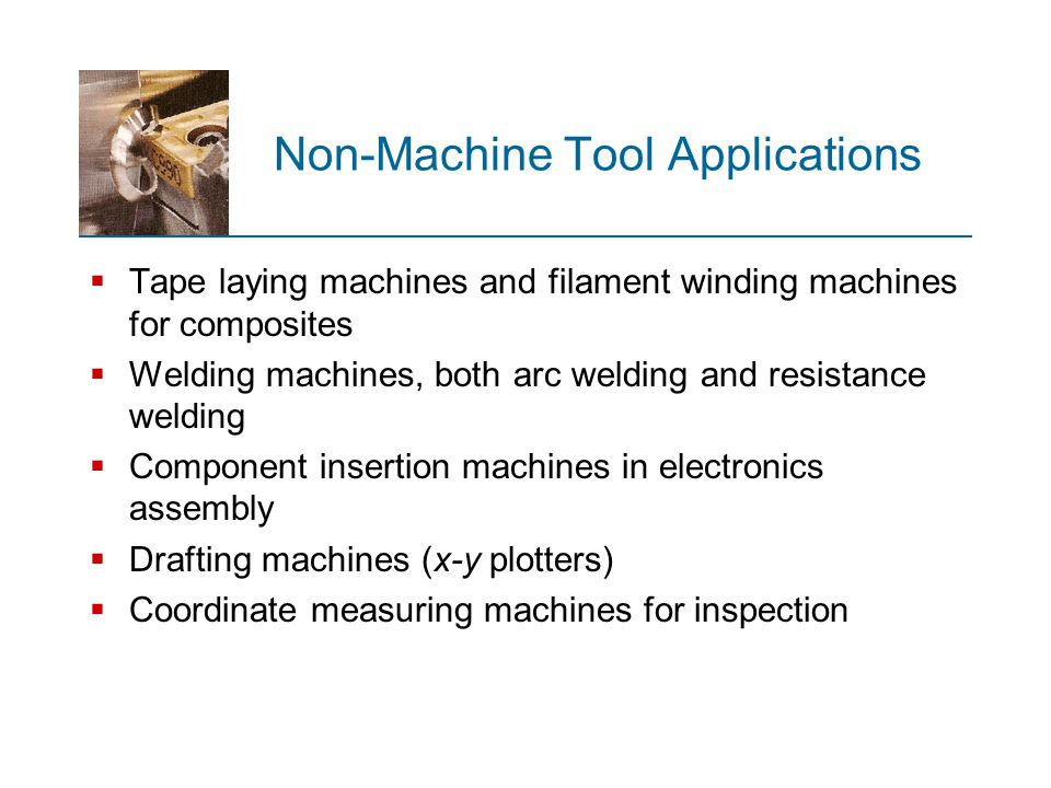Non‑Machine Tool Applications