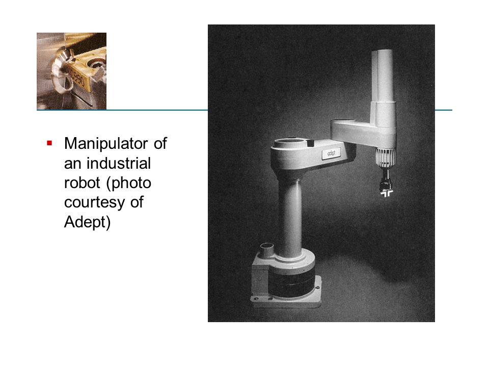 Manipulator of an industrial robot (photo courtesy of Adept)