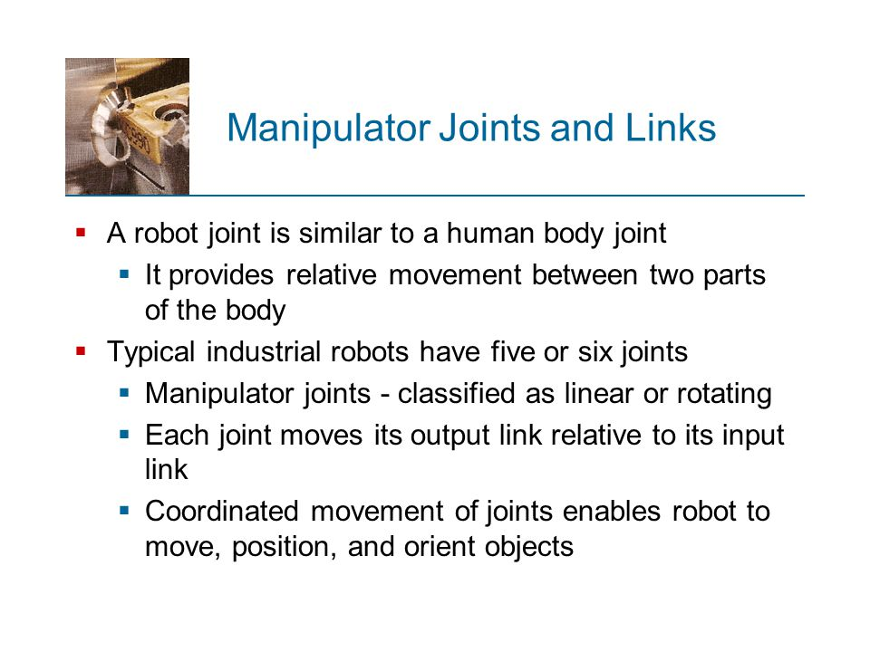 Manipulator Joints and Links