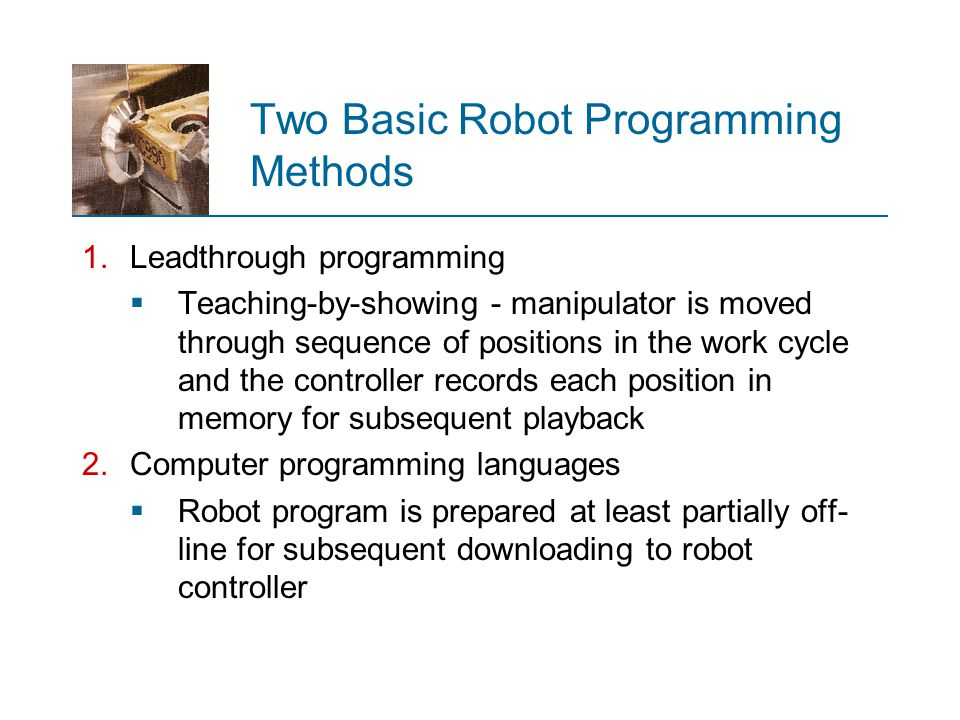 Two Basic Robot Programming Methods