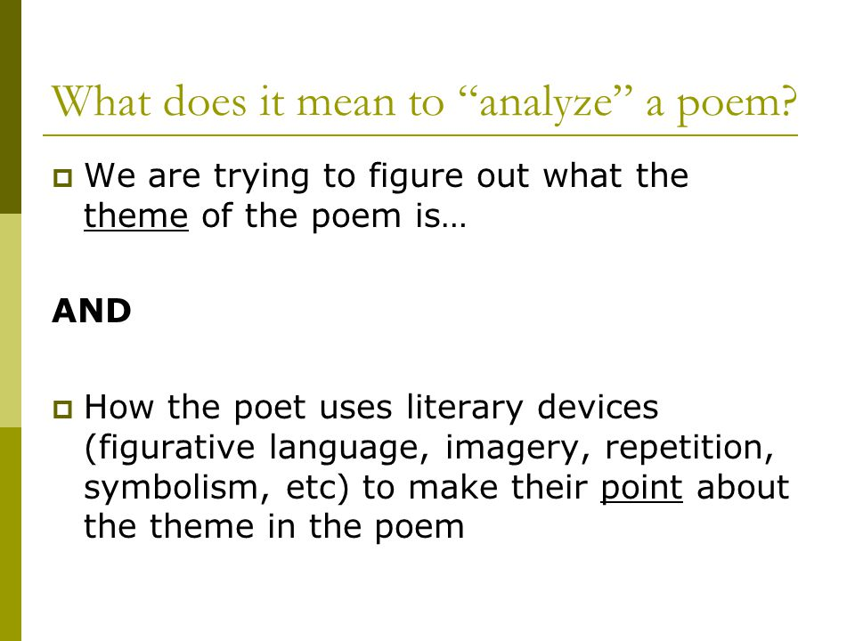analyzing a poem essay This analysis shall start with this analysis shall turn to the theories of derrida in order to examine the syntax of this poem further in his 1974 essay mallarmé, jacques derrida contended that mallarmé's and the construction of poems such as l(a is an obvious rejection of.