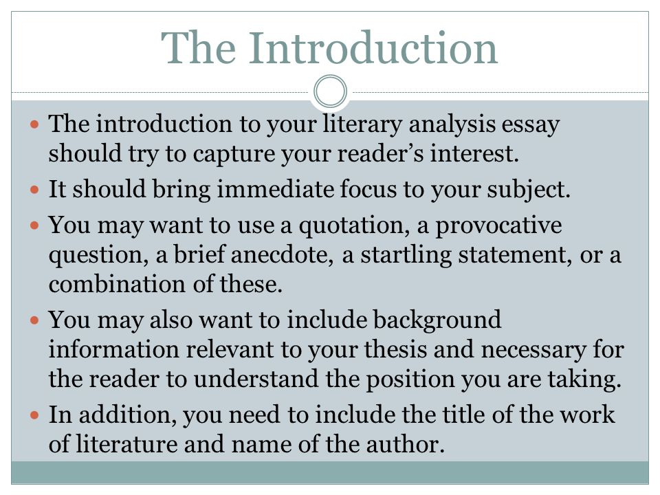 writing an introduction to a literature essay Do not write an introduction like this this kind of intro is confusing and makes the reader wonder where exactly you're going with your essay your introduction should provide the reader with a sense of what they should expect out of your essay, not to expound upon every piece of knowledge ever developed by man.