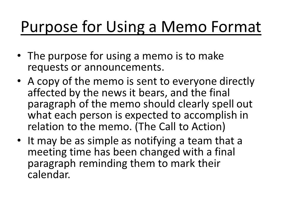 Purpose for Using a Memo Format