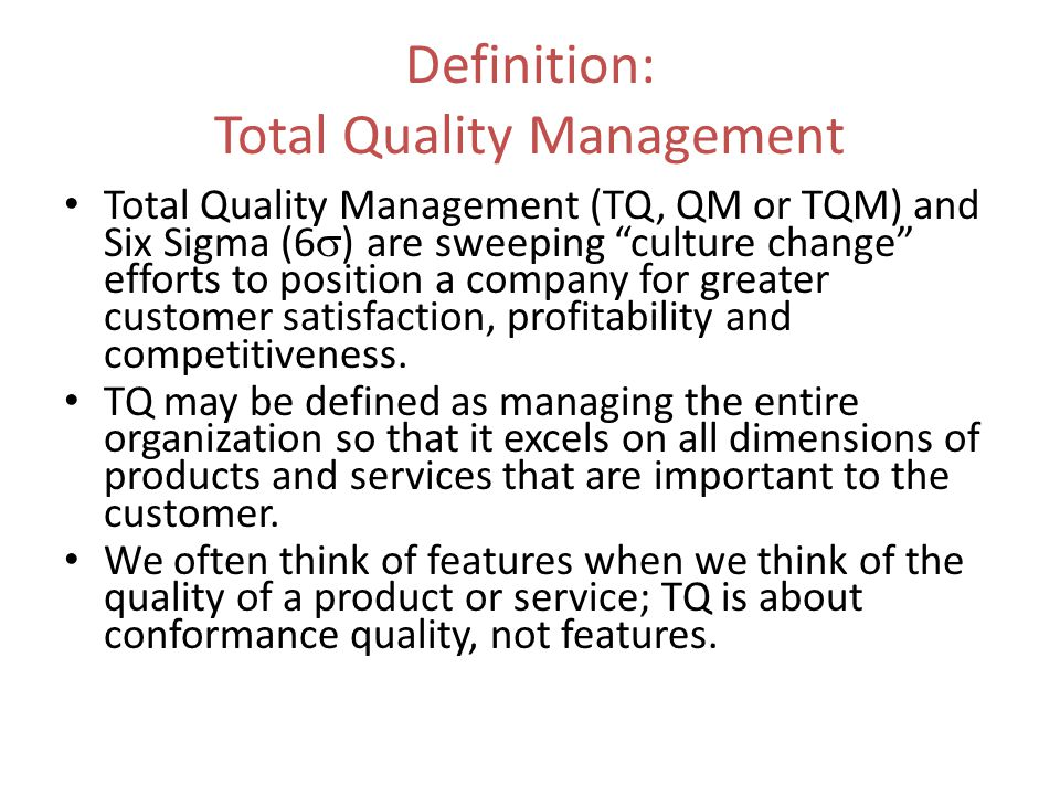 a description of total quality management Provides a descriptive reference that can be used for evaluation of quality  improvement  key words: total quality management (tqm), tqm item, quality  award,.