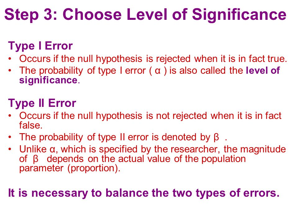Step 3: Choose Level of Significance