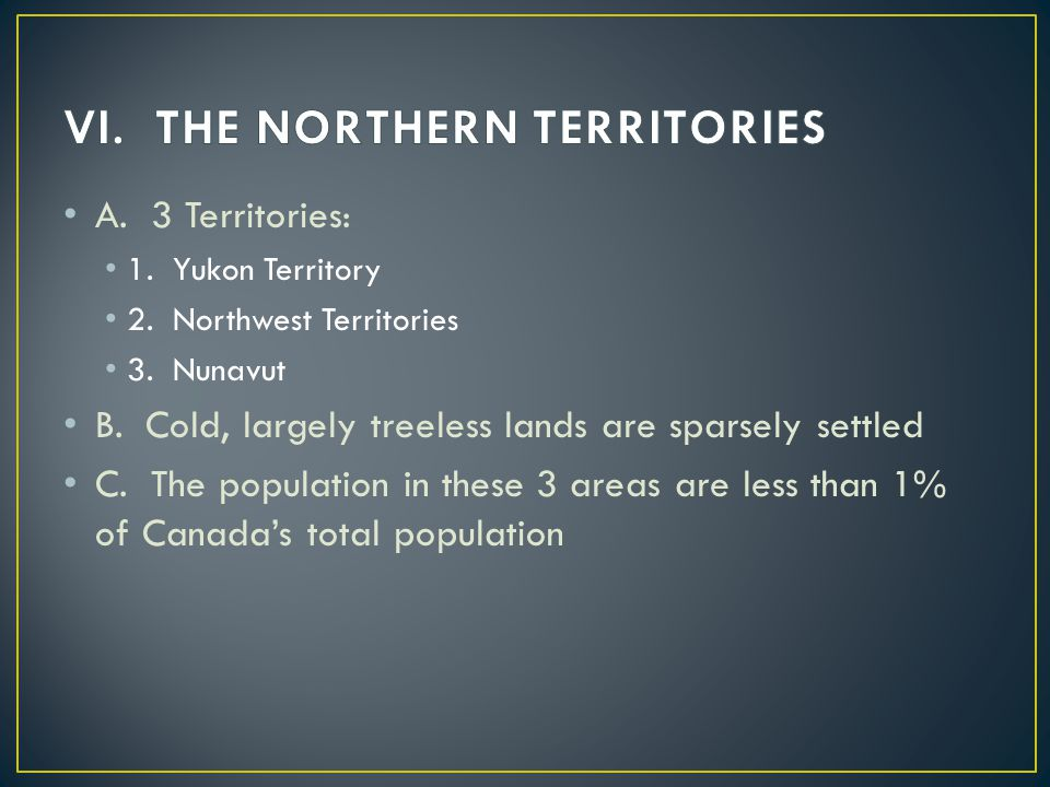 VI. THE NORTHERN TERRITORIES